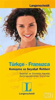 Türkçe - Fransızca Konuşma ve Seyahat Rehberi