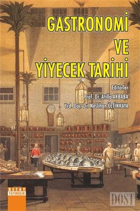 Gastronomi ve Yiyecek Tarihi