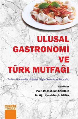 Ulusal Gastronomi ve Türk Mutfağı