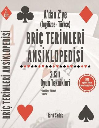 Briç Terimleri Ansiklopedisi A'dan Z' ye İngilizce Türkçe 2.Cilt Oyun Teknikleri resmi
