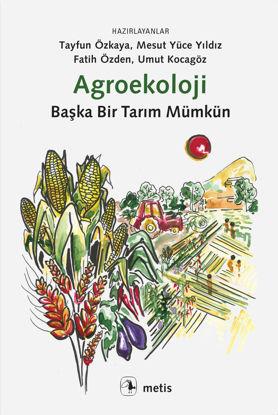 Agroekoloji - Başka Bir Tarım Mümkün resmi